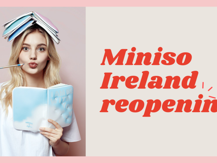 MINISO Ireland Reopening
